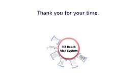 E-Z Reach Mail System