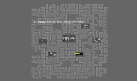 Generación de las Computadoras