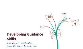 Copy of Developing Guidance Skills