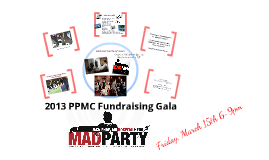 2013 PPMC Gala - Silent Auction Needs