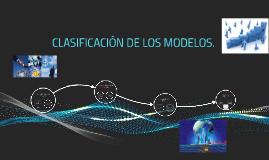 CLASIFICACIÓN DE LOS MODELOS.