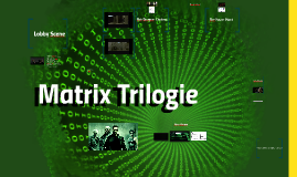 Copy of Matrix                         Trilogie
