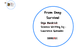 From Deep Survival