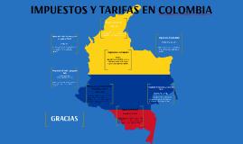 IMPUESTOS Y TARIFA EN COLOMBIA