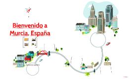 Bienvenido a Murcia, España