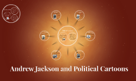 Andrew Jackson and Political Cartoons