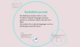 Yorkshire accent