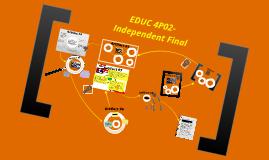 EDUC 4P02- Independent Final