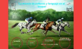 Spanglish en el Traque