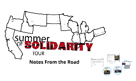 Summer of Solidarity-Notes from the Road