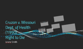 Cruzan v. Missouri Dept. of Health (1990)