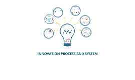 Innovation process and system