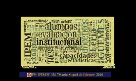 """Copy of Portafolio Institucional 2016 """" IPEM N° 154"""" - PNFP"""