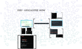 UHU - APOCALYPSE -NOW