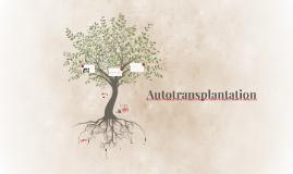 Autotransplantation