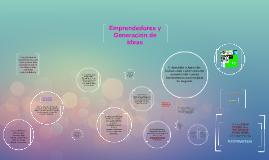 Copy of Emprendedores y Generación de ideas