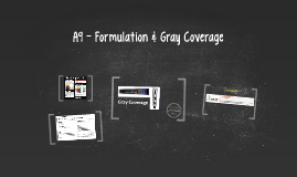 A9 - Formulation & Gray Coverage