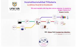 Inconstitucionalidad Tributaria .