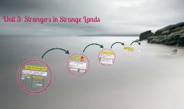 Unit 3: Strangers in Strange Lands