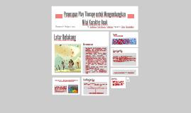 Penerapan Play Therapy untuk Mengembangkan Nilai Karakter An