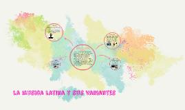 la musica latina y sus variantes