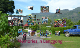 Memories in Lenggong