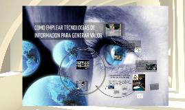 Clase 5 MAF 2017 Tecnología de Información y Creación de Valor