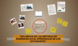 """""""INFLUENCIA DE LOS"""