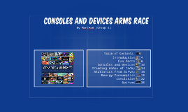 CONSOLES AND DEVICES ARMS RACE