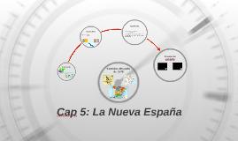 Cap 5: La Nueva Espana