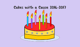 Cakes with a Cause 2016-2017