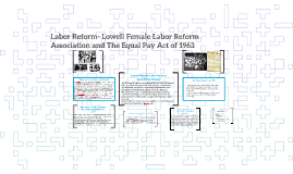 Labor Reform- Lowell Female Labor Reform Association and The