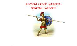 Ancient Greek Soldiers - Spartan Soldiers