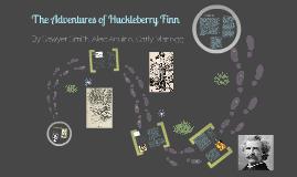 Copy of The Adventures of Huckleberry Finn