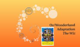 Oz/Wonderland Adaptation