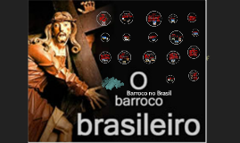 Barroco no Brasil - Parte II ( pinturas, esculturas e arquitetura)