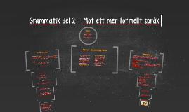 Copy of Grammatik del 2 - Passiv form och nominaliseringar