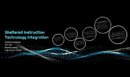 Sheltered Instruction Technology  Integration