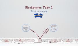 Blockbuster: Take 2