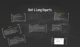 Unit 6 Long Reports