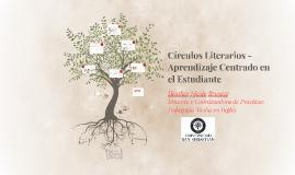 Copia de Círculos Literarios - Aprendizaje Centrado en el Estudiante