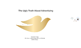 The Ugly Truth About Advertising: