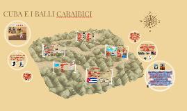 I CARAIBI E I BALLI CARAIBICI