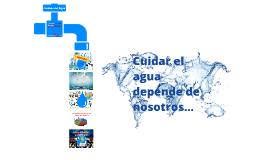 Copy of Cuidado del Agua