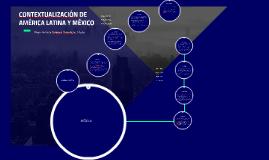 CONTEXTUALIZACIÓN DE AMÉRICA LATINA Y MÉXICO