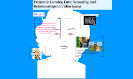 Project 2: Gender, Love, Sexuality, and Relationships in Vid