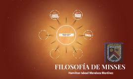 FILOSOFÍA DE MISSES