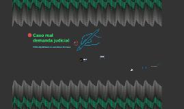 Caso real demanda judicial