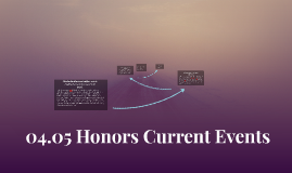 04.05 Honors Current Events
