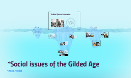 Social issues of the Gilded Age